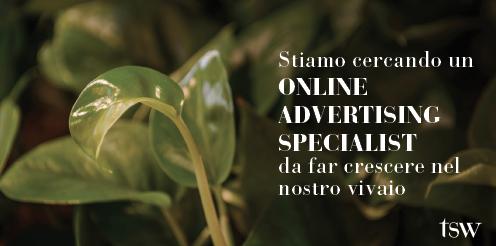 Offerta Di Lavoro: Online Advertising Specialist - Tsw