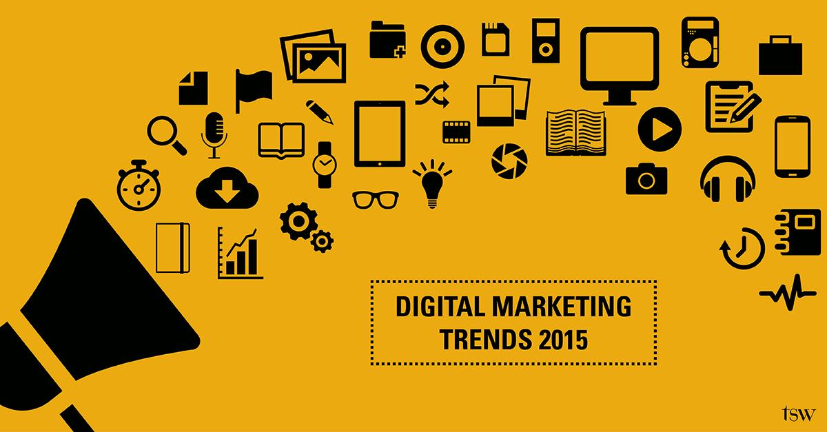 digital marketing trends 2015 tsw 1