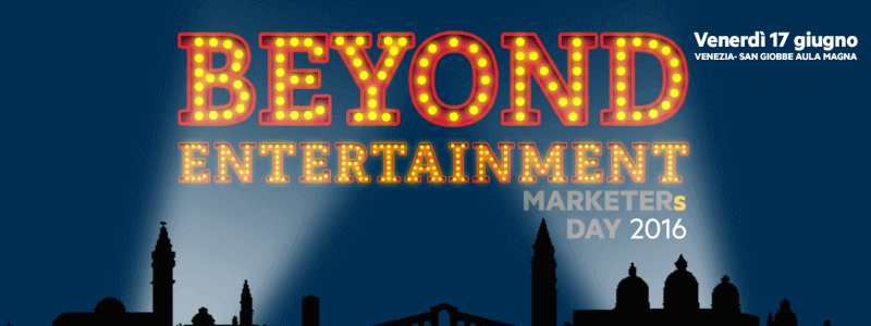 MARKETERs Day 2016 Beyond Entertainment