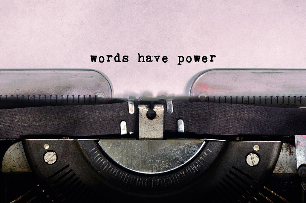Copywriting - Words have power